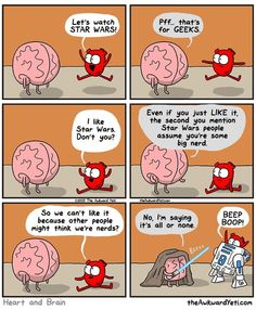 Brain gets concerned about what other people think. The Awkward Yeti cartoon comics Nerd geek Star Wars Funny Cartoons, Funny Comics, Heart And Brain Comic, The Awkward Yeti, Akward Yeti, The Force Is Strong, Mo S, The Funny, Nerdy