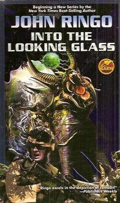 KURT MILLER - Into the Looking Glass by John Ringo - 2005 Baen Books