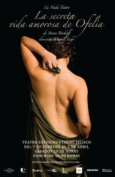 La secreta vida amorosa de Ofelia, La Nada Teatro