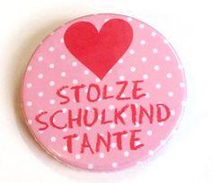 Schulkind Tante Herz Anstecker Button