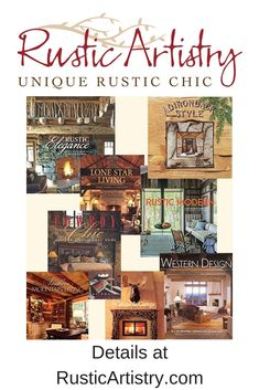 Books on Rustic Chic Decorating- Browse our curated selection of books about many styles of rustic decor, from cabins to ranches to modern.These are photo-rich coffee table quality books that will inspire dreams and conversations.