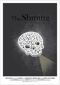 The Shining Jeff Kleinsmith designed this in 2008 for the Alamo Drafthouse cinema in Austin, Texas, which produces its own limited edition silkscreen posters for new and re-released movies. Affiche The Shining, The Shining Poster, Cool Posters, Film Posters, Theatre Posters, Horror Posters, Music Posters, Jurassic World, Alamo Drafthouse