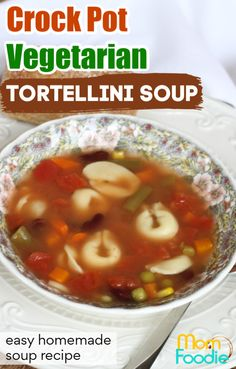 This Vegetarian Tortellini Soup Crock Pot recipe is super easy to make. A healthy homemade soup. #crockpot #soup
