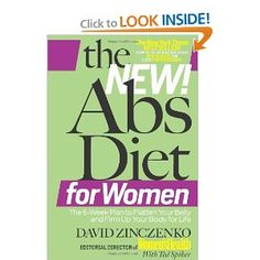 The New Abs Diet for Women The Six-Week Plan to Flatten Your Stomach and Keep You Lean for Life David Zinczenko, Ted Spiker Books