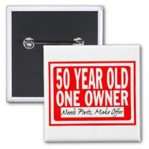 Shop 50 Year Old Button created by FunnyFetish. Unique 50th Birthday Gifts, 50th Birthday Party, Birthday Woman, Special Birthday, Birthday Ideas, Birthday Card Sayings, Birthday Cards, Party Time, Party Fun