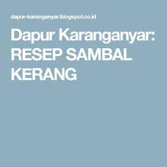 Dapur Karanganyar: RESEP SAMBAL KERANG