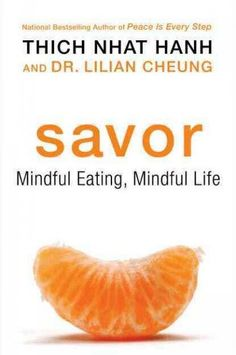 Savor: Mindful Eating, Mindful Life by Thich Nhat Hanh Click through to read about other best mindfulness books by Thich Nhat Hanh. Teaching Mindfulness, Mindfulness Books, Meditation Books, Mindfulness Activities, Thich Nhat Hanh, Motivation Positive, Weight Loss Help, Lose Weight, Reduce Weight