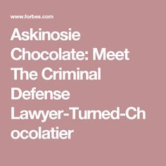 Askinosie Chocolate: Meet The Criminal Defense Lawyer-Turned-Chocolatier