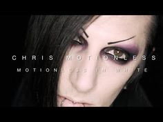 chris motionless from motionless in white. this man is my inspiration. hes just...i don't even know. he makes me speechless.