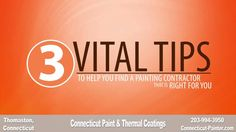 3 Vital Tips For Choosing a Connecticut Painting Contractor