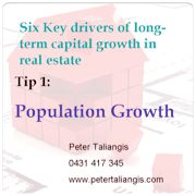 The Six key drivers of long-term capital growth in real estate (Click on image for all six drivers)
