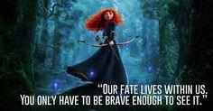 Princess Merida, Brave 23 Profound Disney Quotes That Will Actually Change Your Life Disney Love, Disney Magic, Disney Stuff, Beautiful Disney Quotes, Merida Disney, Disney Princess Quotes, Disney Songs, Disney Brave Quotes, Girl Power Quotes