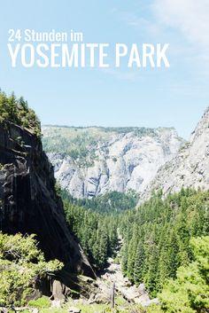 Tipps für eine Nacht im Yosemite Park, Kalifornien – Wanderung und Hotel