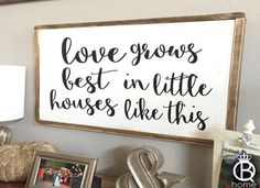 Framed Love Grows Best In Little Houses Wood Sign - QueenBHome ...