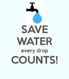 SAVE WATER every drop COUNTS! Another original poster design created with the Keep Calm-o-matic. Buy this design or create your own original Keep Calm design now. Save Water Quotes, Save Water Slogans, Save Water Poster Drawing, Water Saving Tips, Ways To Save Water, Save Planet Earth, Charity Water, World Water Day, Energy Conservation