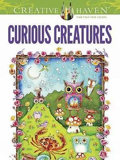 Creative Haven Curious Creatures Coloring Book Adult Coloring