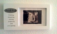 "So cute: ""Sneak Peak"" for the ultrasound. Could be done diy too!"