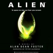 I'm 0% through Alien (Unabridged) by Alan Dean Foster, narrated by Peter Guinness on my Audible app.  Try Audible and get it free.