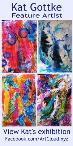 Kat Gottke Feature Artist ArtCloud.xyz       Email ArtCloudxzy@gmail.com if you would like to be a Feature Artist  #Art #FeatureArtist #Abstract #painting #OriginalArt #ArtCloud #Artist