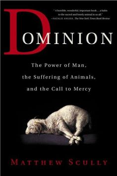 Precision Series Dominion: The Power of Man, the Suffering of Animals, and the Call to Mercy