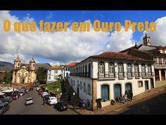 O que fazer em Ouro Preto - YouTube