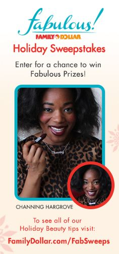 You gotta be in it to win it...Family Dollar Fabulous Holiday Sweepstakes
