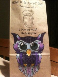 How to draw an owl - via Lunch Bags by Miles Fenn