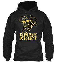 Cowboy Night Black Sweatshirt Front LIMITED EDITION - Buy beautiful T Shirt and Hoodie to be this season to be jolly. Why not get this novelty T Shirt and Hoodie as a gift for your friends and family. Each item is printed on super soft premium material! 100% Designed, Shipped, and Printed in the U.S.A. Not available in stores! Get Home Delivery! SHARE it with your friends, order together and save on shipping. For Order Visit: https://teespring.com/stores/mycard