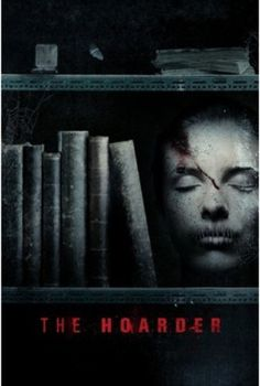 The Hoarder 2015 Online Full Movie.Ella discovers a terrifying secret when she becomes trapped in an underground storage facility. To survive she must join forces with a group of strangers, each wi…