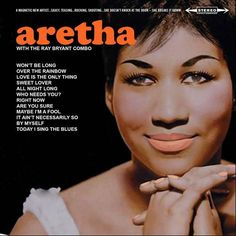 Albums of 1961: The beautiful Aretha Franklin's 1961 album ARETHA WITH THE RAY BRYANT COMBO, was recorded in 1960 and the first few weeks of '61, and released on February 27, 1961. It was her second album and her debut for Columbia Records. Aretha was discovered by famed record producer John H. Hammond, and this album - released to mixed reviews at the time - showcased the amazing voice of the up-and-coming 18-year-old singer.