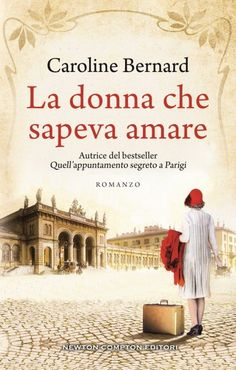 Buy La donna che sapeva amare by  Caroline Bernard and Read this Book on Kobo's Free Apps. Discover Kobo's Vast Collection of Ebooks and Audiobooks Today - Over 4 Million Titles!