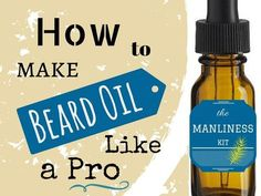 How to make beard oil? Quick & Easy Recipes | Combination of Earthy and Woodsy