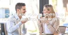 www.exboyfriendre... So you want your Ex Boyfriend back... Perfect way to ask him to get back with you!