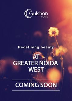 #Gulshan #Homz, Redefining Beauty Yet Again! Coming Soon at #Greater #Noida #West