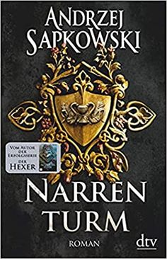 Narrenturm (Narrenturm-Trilogie, #1) by Andrzej Sapkowski The Witcher Novels, Fantasy Books, Historical Fiction, The Magicians, This Book, Blog, Spell Caster, Historical Fiction Novels, Literature