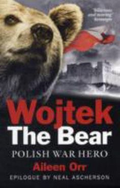 Wojtek The Bear - Polish War Hero