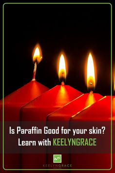 You may have heard about paraffin. It might be in a few of your scented candles around your house, o Anti Aging Moisturizer, Anti Aging Skin Care, Natural Skin Care, Beauty Tips Blog, Diy Beauty, Beauty Hacks, Skin Care Regimen, Skin Care Tips, Healthy Skin Tips