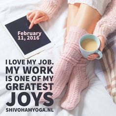 I love my job. My work is one of my greatest joys ♡   http://www.shivohamyoga.nl/
