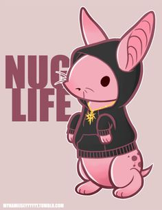 mynameiseyyyyyy: I didn't choose the nug life, the nug life chose me ….yes, I've been wanting to say that for ages.