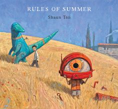 Shaun Tan - Rules of Summer