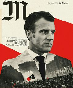 Emmanuel Macron 25 President of France on the cover of the French edition Graphic Design Brochure, Graphic Design Posters, Graphic Design Inspiration, Political Posters, Political Campaign, Arte Latina, Posters Conception Graphique, Design Campaign, Fantasy Movies