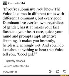 "& ""If you're submissive, you know The Voice. lt comes in different tones with differen Daddys Girl Quotes, Daddy's Little Girl Quotes, Little Things Quotes, Happy Girl Quotes, Daddy Dom Little Girl, Freaky Relationship, Relationship Quotes, Submission Quotes, Submarine Quotes"