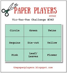 The Paper Players: A Tic-Tac-Toe Challenge from Jaydee It's Your Birthday, Birthday Cards, Happy Birthday, Chocolate Card, Tic Tac Toe, High Tide, Leaf Flowers, Card Maker, Card Sketches