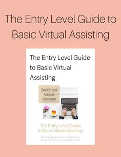 Grab a copy of The Entry Level Guide to Virtual Assisting and start working as a VA! It's easy to get started and you don't need anything more than the drive to succeed! Looking for a work at home solution, side hustle, or a way to replace your current income? You just found it!