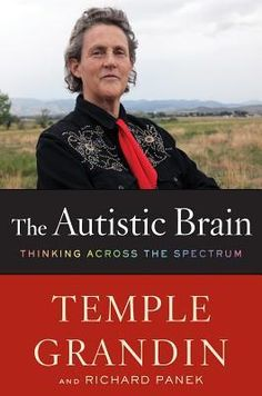 Temple Grandin has written several books about her life. The Autistic Brain: Thinking Across the Spectrum is not a memoir, but is her exploration of how brain science is beginning to understand what autism really is. The Autistic Brain, Autistic People, Autistic Children, Brain Science, Science Books, Life Science, Computer Science, Temple Grandin Books, Psicologia