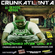 DJ Skroog Mkduk Crunk Atlanta Magazine Unsigned Hype Vol. 27 @SkroogMkduk  via @daddyshangout