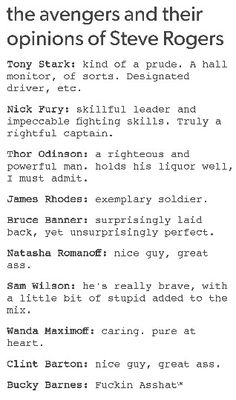 The Avengers and their opinions of Steve Rogers<<<Bucky definitely loves him the most!