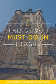 Ever wanted to visit Prague? This guest post from Olya at The Siberian American tells you about 5 things you must do when in Prague!