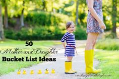 50 Mother and Daughter Bucket List Ideas. Mom, give your family the gift of your time with these 50 Mother and Daughter Bucket List ideas