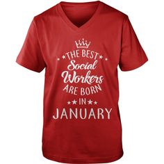 the best Social Workers are in January Shirts Gift T-Shirt #gift #ideas #Popular #Everything #Videos #Shop #Animals #pets #Architecture #Art #Cars #motorcycles #Celebrities #DIY #crafts #Design #Education #Entertainment #Food #drink #Gardening #Geek #Hair #beauty #Health #fitness #History #Holidays #events #Home decor #Humor #Illustrations #posters #Kids #parenting #Men #Outdoors #Photography #Products #Quotes #Science #nature #Sports #Tattoos #Technology #Travel #Weddings #Women